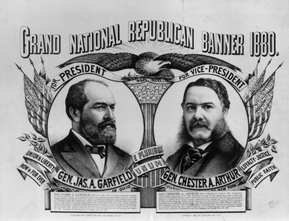 1880:  A Grand National Republican banner bearing the portraits of (successful) presidential candidate General James Abram Garfield (1831 - 1881) and proposed vice-president General Chester Alan Arthur (c.1829 - 1886).  (Photo by MPI/Getty Images)  -- Image Date: 1/1/1880  -- Image Date: 1/1/1880