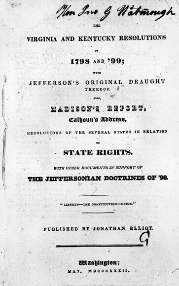 May 1832:  A copy of the Virginia and Kentucky resolutions of 1798 and 1799, one of the resolutions drawn up by Thomas Jefferson and James Madison which allowed individual states to disobey acts of the federal government if they found them unconstitutional. The resolutions were written in opposition to the Alien and Sedition Acts, which many considered a violation of civil liberties.  (Photo by MPI/Getty Images)