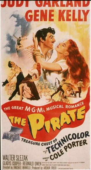 The Pirate: Movie poster of the musical 'The Pirate,' starring Judy Garland (1922 - 1969) and Gene Kelly (1912 - 1996) and directed by Garland's husband, Vincente Minnelli (1903 - 1986), 1948. (Photo by Hulton Archive/Getty Images)