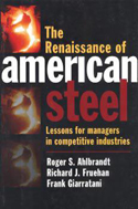 The Renaissance of American Steel