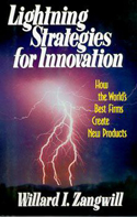 Lightning Strategies for Innovation