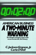 American Business: A Two-Minute Warning.