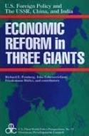 Economic Reform in Three Giants