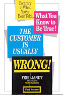 The Customer Is Usually Wrong