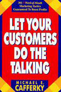 Let Your Customers Do the Talking