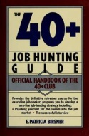 The 40+ Job Hunting Guide