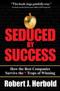Seduced by Success