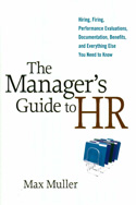 The Manager's Guide to HR
