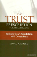 The Trust Prescription for Healthcare