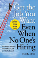 Get The Job You Want Even When There's No One Hiring