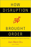 How Disruption Brought Order
