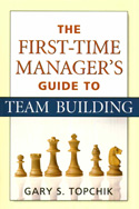 The First-Time Manager&#039;s Guide to Team Building