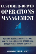 Customer-Driven Operations Management