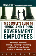 The Complete Guide to Hiring and Firing Government Employees