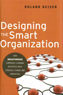 Designing the Smart Organization