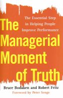 The Managerial Moment of Truth